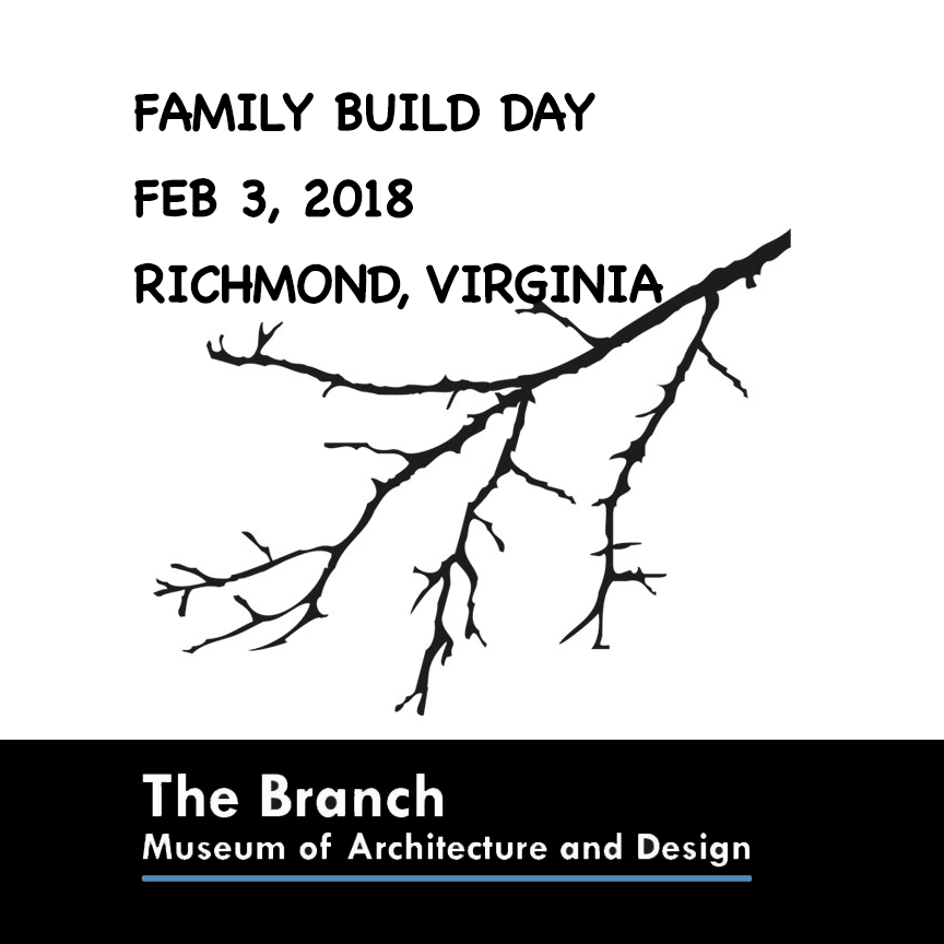 Family Day Build at The Branch Museum of Architecture and Design