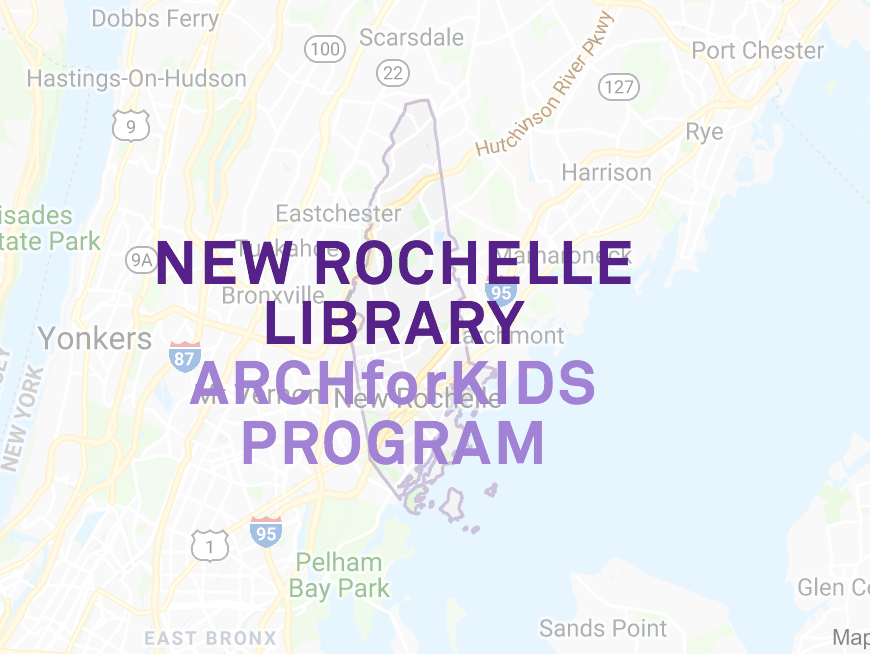 New Rochelle ARCHforKIDS program