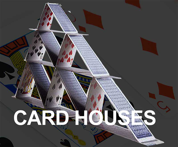 card houses