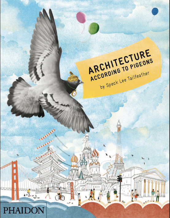book, Architecture According to Pigeons available through archKIDecture