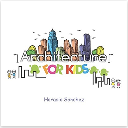 Architecture for Kids book available through archKIDecture.